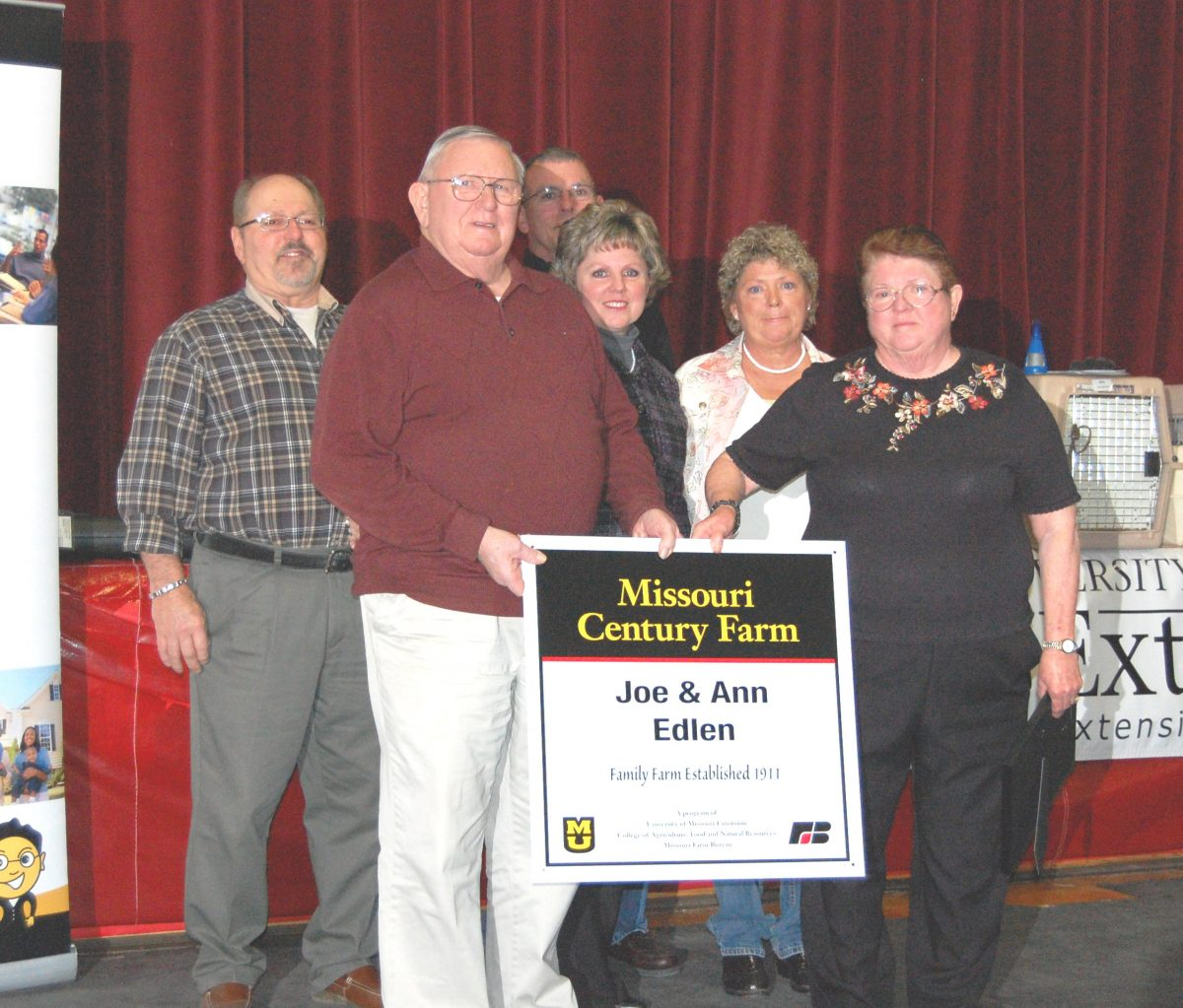 Century Farm-The Joe and Ann Edlen Farm was recognized as a Missouri Century Farm at Farm/City Night on Saturday, February 17. Their farm has been in the same family for more than 100 years.
